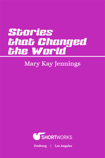 Stories That Changed The World:<br /> A Humanities Mini Text